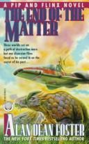 Cover of: The end of the matter | Alan Dean Foster