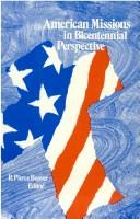 Cover of: American missions in Bicentennial perspective | American Society of Missiology.