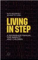 Cover of: Living in step | Ruth Barrons Roosevelt