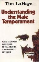 Cover of: Understanding the male temperament