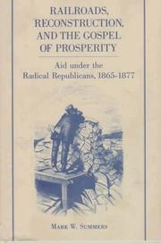 Cover of: Railroads, reconstruction, and the gospel of prosperity