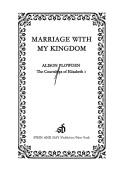Cover of: Marriage with my kingdom