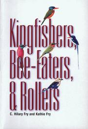 Cover of: Kingfishers, bee-eaters & rollers | C. H. Fry