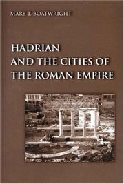 Cover of: Hadrian and the cities of the Roman empire by Mary Taliaferro Boatwright