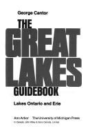 The Great Lakes guidebook by George Cantor