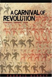 Cover of: A carnival of revolution--Central Europe 1989