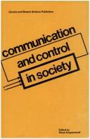 Cover of: Communication and control in society