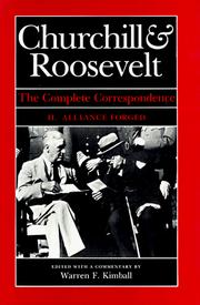 Cover of: Churchill and Roosevelt, the Complete Correspondence