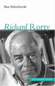 Cover of: Richard Rorty (Philosophy Now) | Alan Malachowski
