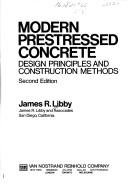 Modern prestressed concrete by James R. Libby