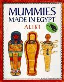 Cover of: Mummies made in Egypt