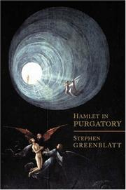 Cover of: Hamlet in purgatory | Stephen Greenblatt