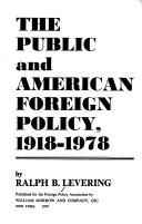 Cover of: The public and American foreign policy, 1918-1978 | Ralph B. Levering