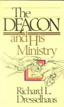 Cover of: The deacon and his ministry
