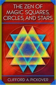 Cover of: The Zen of Magic Squares, Circles, and Stars
