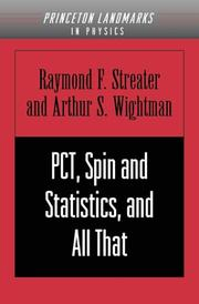 Cover of: PCT, spin and statistics, and all that