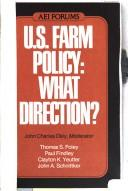Cover of: U.S. farm policy, what direction? |