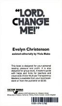 Cover of: 'Lord change me!'