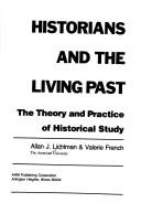 Cover of: Historians and the living past