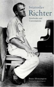 Cover of: Notebooks and conversations | Sviatoslav Richter