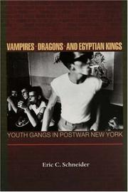 Cover of: Vampires, Dragons, and Egyptian Kings | Eric C. Schneider