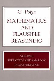 Mathematics and plausible reasoning by George Pólya