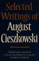 Cover of: Selected writings of August Cieszkowski