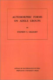 Cover of: Automorphic forms on Adele groups | Stephen S. Gelbart
