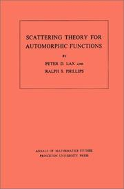 Cover of: Scattering theory for automorphic functions