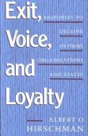 Cover of: Exit, voice, and loyalty