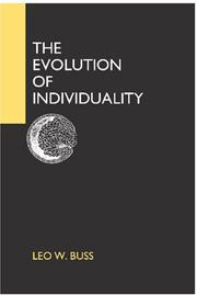 Cover of: The evolution of individuality | Leo W. Buss