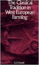 Cover of: The classical tradition in West European farming