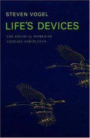 Cover of: Life's devices | Vogel, Steven