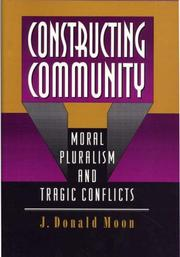 Constructing community by J. Donald Moon