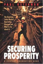 Cover of: Securing Prosperity: The American Labor Market | Paul Osterman