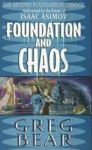 Cover of: Foundation and Chaos: The Second Foundation Trilogy (Foundation Trilogy Series)
