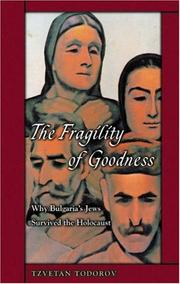 Cover of: The Fragility of Goodness