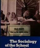 Cover of: The sociology of the school curriculum | John Eggleston