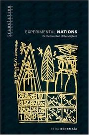 Cover of: Experimental nations, or, The invention of the Maghreb