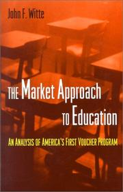 Cover of: The Market Approach to Education | John F. Witte