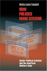 Cover of: How Policies Make Citizens | Andrea Louise Campbell