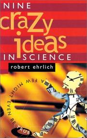 Cover of: Nine Crazy Ideas in Science