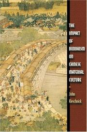 Cover of: The Impact of Buddhism on Chinese Material Culture (Buddhisms: A Princeton University Press Series) | John Kieschnick
