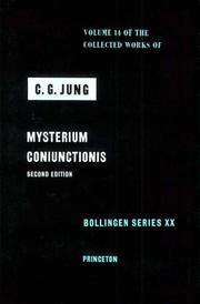 Cover of: Mysterium coniunctionis: an inquiry into the separation and synthesis of psychic opposites in alchemy