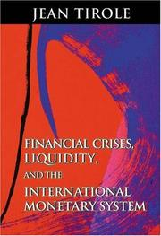 Cover of: Financial Crises, Liquidity, and the International Monetary System