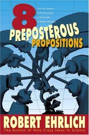 Cover of: Eight Preposterous Propositions