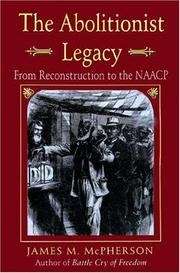 Cover of: The abolitionist legacy