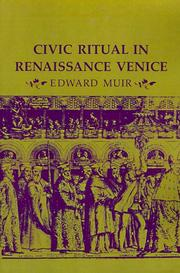 Civic ritual in Renaissance Venice by Edward Muir