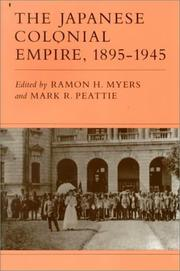 Cover of: The Japanese Colonial Empire, 1895-1945 |
