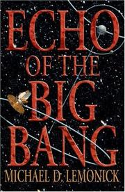 Cover of: Echo of the Big Bang | Michael D. Lemonick
